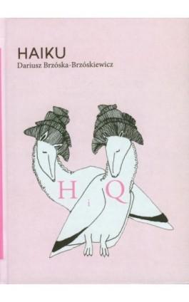 Haiku - Dariusz Brzóska-Brzóskiewicz - Ebook - 978-83-636-3178-9
