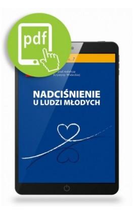 Nadciśnienie u ludzi młodych - Krystyna Widecka - Ebook - 978-83-62510-67-2