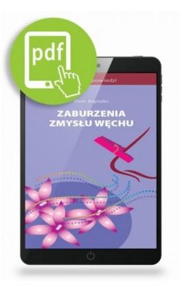 Zaburzenia zmysłu węchu - Piotr Rapiejko - Ebook - 978-83-65471-01-7