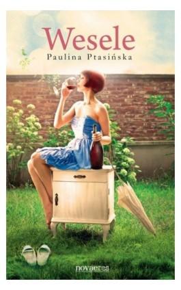 Wesele - Paulina Ptasińska - Ebook - 978-83-7942-019-3