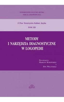 Metody i narzędzia diagnostyczne w logopedii - Ebook - 978-83-8017-059-9