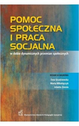 Pomoc społeczna i praca socjalna w dobie dynamicznych przemian społecznych - Ebook - 978-83-66010-28-4