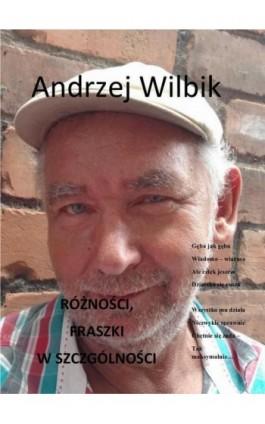 Różności. Fraszki w szczególności - Andrzej Wilbik - Ebook - 978-83-8119-281-1