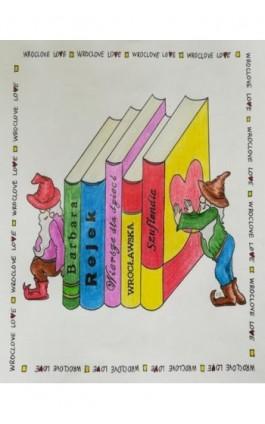 Wrocławska Szuflandia - Barbara Rejek - Ebook - 978-83-8119-307-8