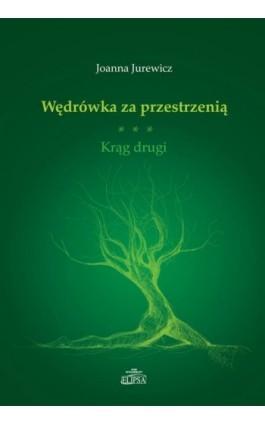 Wędrówka za przestrzenią - Joanna Jurewicz - Ebook - 978-83-8017-048-3