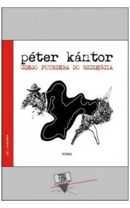 Czego potrzeba do szczęścia - Péter Kántor - Ebook - 978-83-65778-57-4