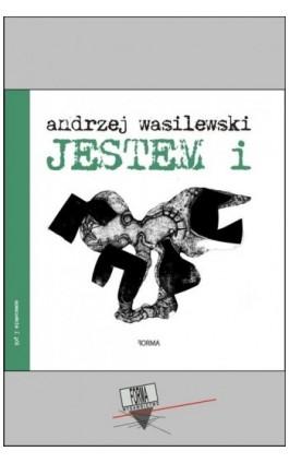 Jestem i - Andrzej Wasilewski - Ebook - 978-83-66180-11-6