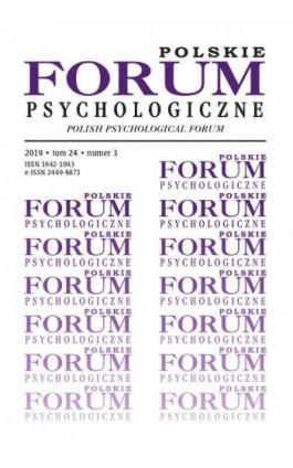 Polskie Forum Psychologiczne tom 24 numer 3 - Ebook