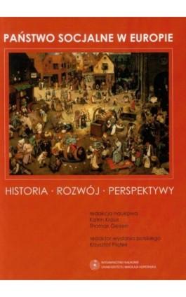 Państwo socjalne w Europie. Historia - Rozwój - Perspektywy - Ebook - 978-83-231-3109-0