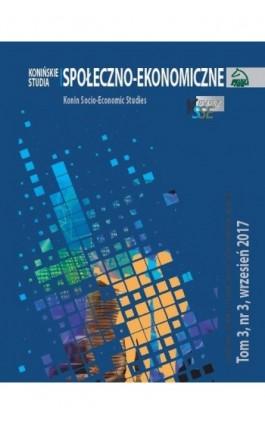 Konińskie Studia Społeczno-Ekonomiczne Tom 3 Nr 3 2017 - Ebook