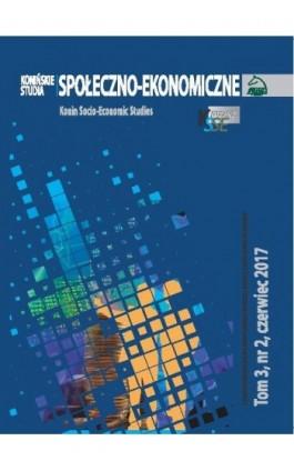 Konińskie Studia Społeczno-Ekonomiczne Tom 3 Nr 2 2017 - Ebook