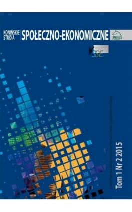 Konińskie Studia Społeczno-Ekonomiczne Tom 1 Nr 2 2015 - Ebook