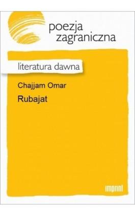 Rubajat - Omar Chajjam - Ebook - 978-83-270-3032-0
