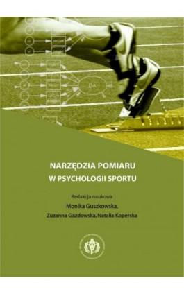 Narzędzia pomiaru w psychologii sportu - Opracowanie zbiorowe - Ebook - 978-83-61830-15-3