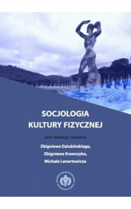 Socjologia kultury fizycznej - Ebook - 978-83-61830-90-0