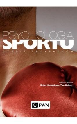 Psychologia sportu - Brian Hemmings - Ebook - 978-83-01-21134-9