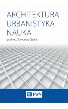 Architektura Urbanistyka Nauka - Ebook - 978-83-01-20380-1