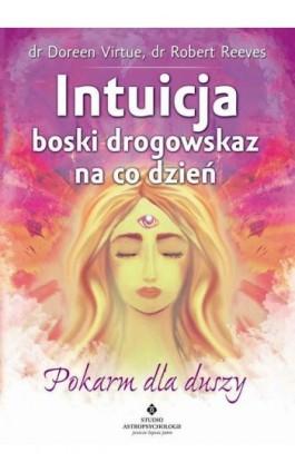 Intuicja boski drogowskaz na co dzień - Doreen Virtue - Ebook - 978-83-7377-831-3
