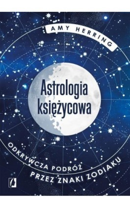 Astrologia księżycowa - Amy Herring - Ebook - 978-83-66338-17-3