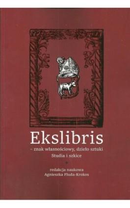 Ekslibris Znak własnościowy dzieło sztuki - Ebook - 978-83-8084-240-3