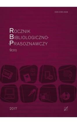 Rocznik Bibliologiczno-Prasoznawczy t. 9/20 - Ebook
