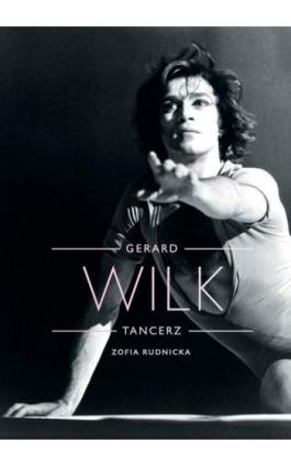 Gerard Wilk - Zofia Rudnicka - Ebook - 978-83-66232-75-4