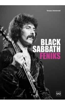 Black Sabath Feniks - Tomasz Jeleniewski - Ebook - 978-83-8166-130-0