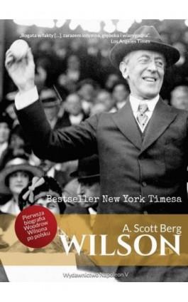 Wilson - A. Scott Berg - Ebook - 978-83-7889-490-2