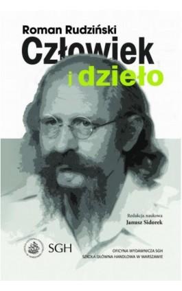 Roman Rudziński – człowiek i dzieło - Ebook - 978-83-8030-196-2