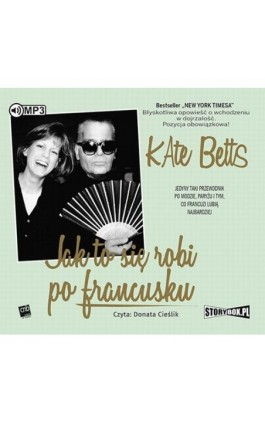 Jak to się robi po francusku - Kate Betts - Audiobook - 978-83-8146-185-6