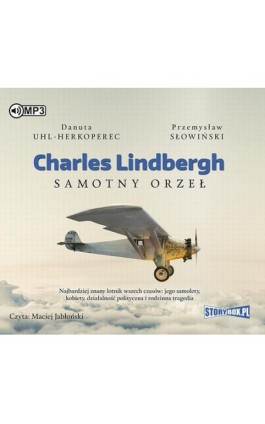 Charles Lindbergh Samotny orzeł - Danuta Uhl-Herkoperec - Audiobook - 978-83-8146-431-4