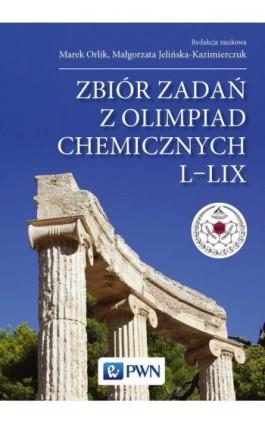 Zbiór zadań z olimpiad chemicznych L-LIX - Ebook - 978-83-01-17831-4