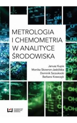 Metrologia i chemometria w analityce środowiska - Janusz Kupis - Ebook - 978-83-8088-177-8