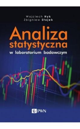 Analiza statystyczna w laboratorium badawczym - Wojciech Hyk - Ebook - 978-83-01-20824-0