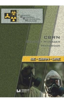 CBRN. Security Manager Handbook - Ebook - 978-83-8142-185-0