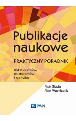 Publikacje naukowe - Piotr Siuda - Ebook - 978-83-01-20202-6