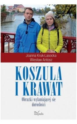 Koszula i krawat - Antosz Wiesław - Ebook - 978-83-8095-547-9
