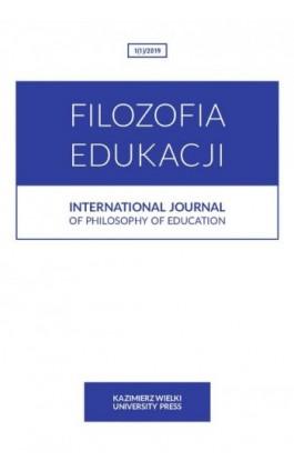 Filozofia Edukacji 1(1)2019 International Journal of Philosophy of Education - Ebook