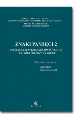 Znaki pamięci 2 - Ebook - 978-83-7798-352-2
