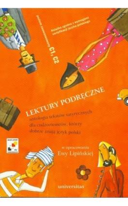 Lektury podręczne Antologia tekstów satyrycznych dla cudzoziemców, którzy dobrze znają język polski - Ewa Lipińska - Ebook - 978-83-242-2571-2