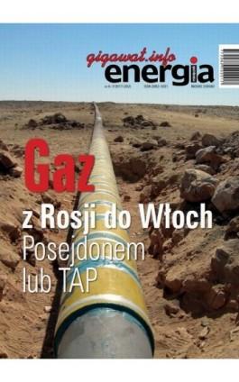 Energia Gigawat nr 6-7/2017 - Sylwester Wolak - Ebook