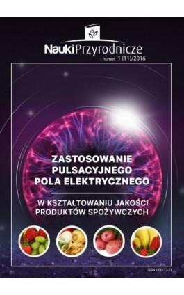 Nauki Przyrodnicze Nr 1 (11)/2016 - Dariusz Wolski - Ebook