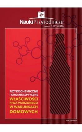 Nauki Przyrodnicze Nr 3 (13)/2016 - Małgorzata Budzeń - Ebook