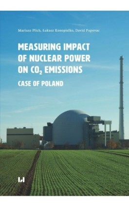 Measuring Impact of Nuclear Power on CO2 Emissions - Mariusz Plich - Ebook - 978-83-8142-819-4