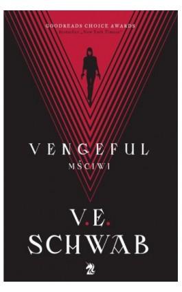 Vengeful. Mściwi - V.E. Schwab - Ebook - 9788366431690