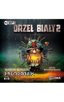 Orzeł Biały 2 - Marcin Sergiusz Przybyłek - Audiobook - 978-83-65983-11-4