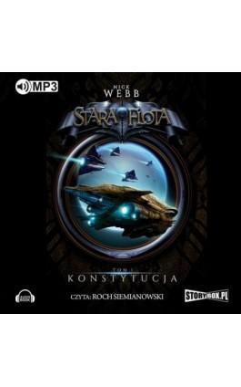 Stara flota Tom 1 Konstytucja - Nick Webb - Audiobook - 978-83-7927-748-3
