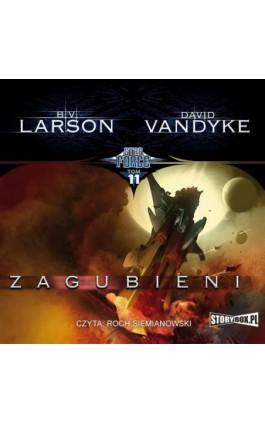 Star Force. Tom 11. Zagubieni - B.V. Larson - Audiobook - 978-83-8194-288-1