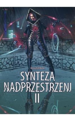 Synteza nadprzestrzeni II - Krzysztof Bonk - Ebook - 978-83-7859-997-5