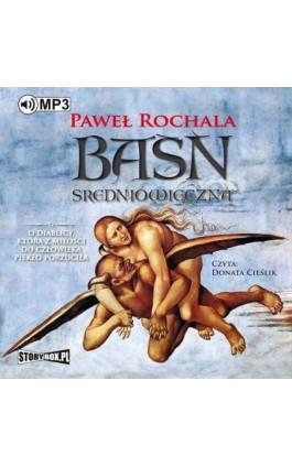 Baśń średniowieczna - Paweł Rochala - Audiobook - 978-83-8146-212-9